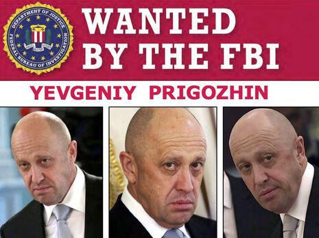 За будь-яку інформацію, яка приведе до арешту Євгена Пригожина, ФБР пообіцяло нагороду в розмірі $250 тис.